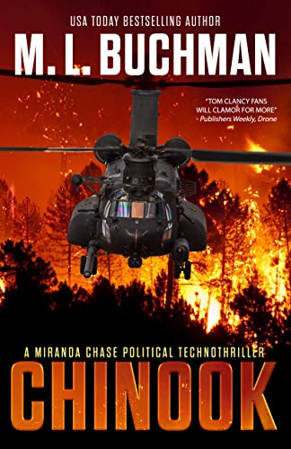 Chinook: a political technothriller (Miranda Chase Book 6) by [M. L. Buchman]