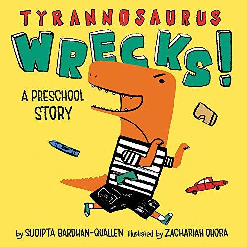 Image of Tyrannosaurus Wrecks!: A Preschool Story