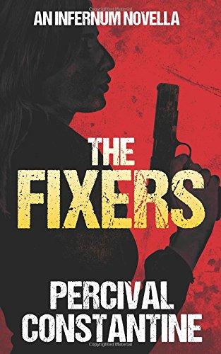 Download The Fixers (Infernum) 1523263385