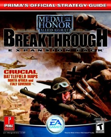 Medal of Honor Allied Assault Breakthrough (Prima's Official Strategy Guide) by David Knight (2003-09-30)
