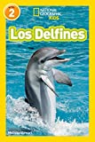 Los Delfines (National Geographic para ninos, Nivel 2 / National Geographic Readers, Level 2)