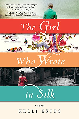 The Girl Who Wrote in Silk by [Kelli Estes]