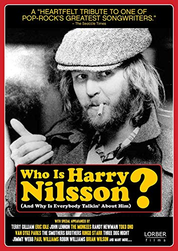 Who is Harry Nilsson (And Why Is Everybody Talkin' About Him)? by Lorber Films