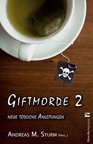 Giftmorde 2: neue tödliche Anleitungen