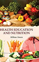 Health Education and Nutrition