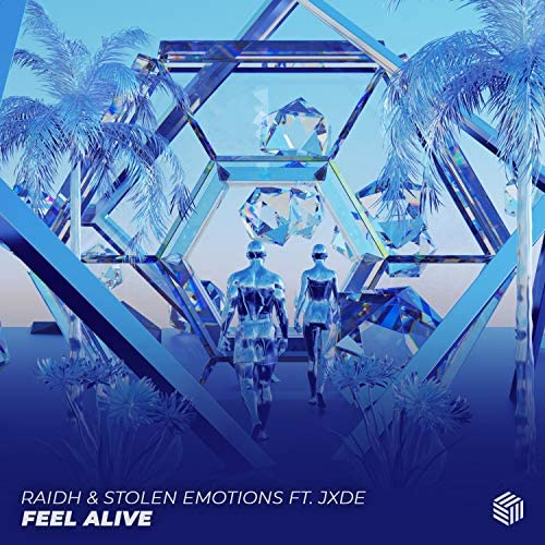 RAIDH & Stolen Emotions feat. JXDE