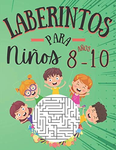 Laberintos Para Niños 8-10 Años: 100 Laberintos Niños de con Soluciones |...