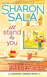 I'll Stand By You (Blessings, Georgia Book 2)