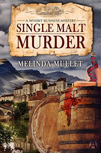 Single Malt Murder: A Whisky Business Mystery (English Edition)