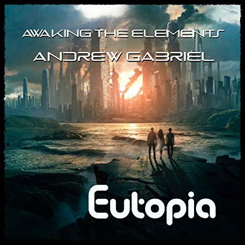 Awaking the Elements & Andrew Gabriel