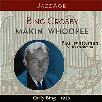 Makin´Woopee - Early Bing 1928