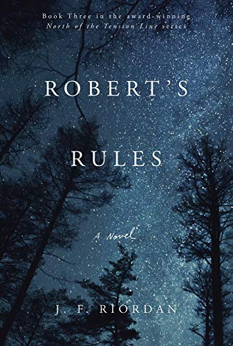 Robert's Rules: A Novel (3) (North of the Tension Line)
