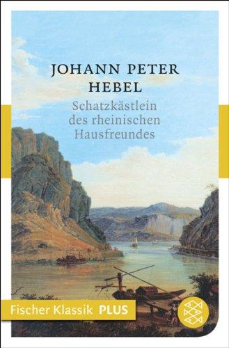 Schatzkästlein des rheinischen Hausfreundes (Fischer Klassik Plus)