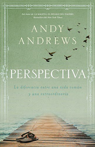 Download Perspectiva / The Noticer Returns: La diferencia entre una vida comun y una extraordinaria / Sometimes the Perspective You Find 1602550581