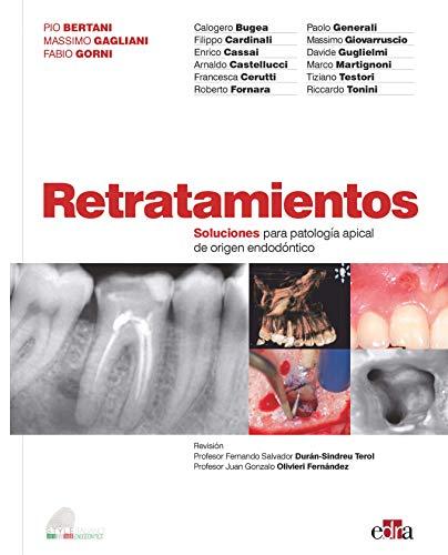 Retratamientos. Soluciones para Patología Apical De Origen Endodóntico- Libros de odontología- Editorial Edra