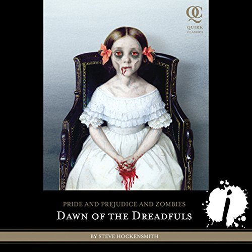 Pride and Prejudice and Zombies: Dawn of the Dreadfuls cover art
