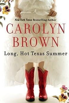 Long, Hot Texas Summer by [Carolyn Brown]
