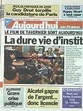 AUJOURD'HUI EN FRANCE [No 16956] du 12/03/1999 - LE FILM DE TAVERNIER - LA DURE VIE...