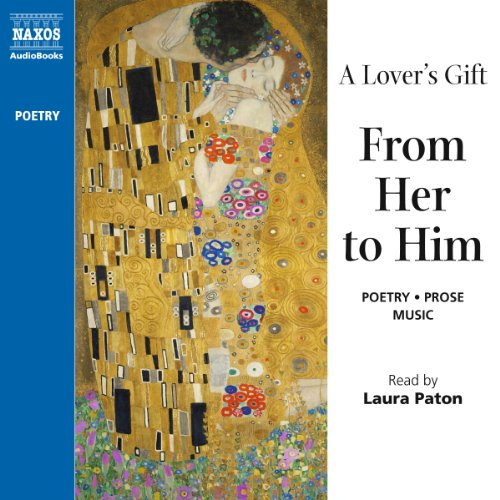 A Lover's Gift from Her to Him (Unabridged Selections) audiobook cover art
