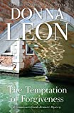 The Temptation of Forgiveness: A Commissario Guido Brunetti Mystery (The Commissario Guido Brunetti Mysteries)