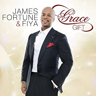 Grace Gift by James Fortune & FIYA