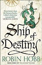 Ship of destiny: Robin Hobb: Book 3