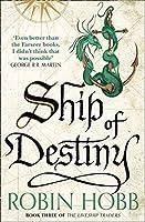 Ship of Destiny (The Liveship Traders)