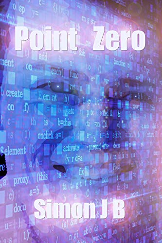 Book: Point Zero - A 2020 feel good read by Simon JB