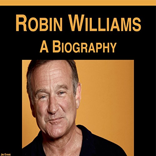 Robin Williams: A Biography cover art