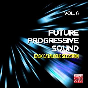 Future Progressive Sound, Vol. 6 (Back Catalogue Selection)
