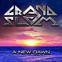 A New Dawn by Grand Slam
