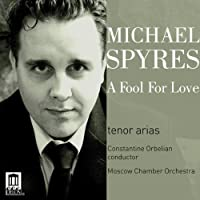 Michael Spyres - A Fool For Love by Michael Spyres (2011-09-27)