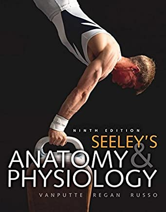 Seeley's Anatomy & Physiology by Cinnamon L. Vanputte (2010-01-01)