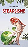 Steaksisme par Bouazzouni