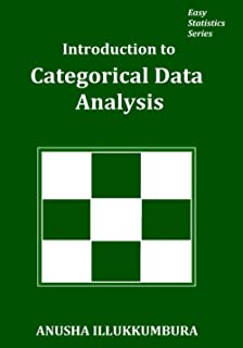 Introduction to Categorical Data Analysis (Easy Statistics)