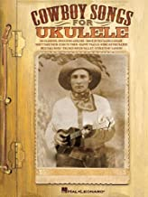 Best cowboy songs for ukulele Reviews
