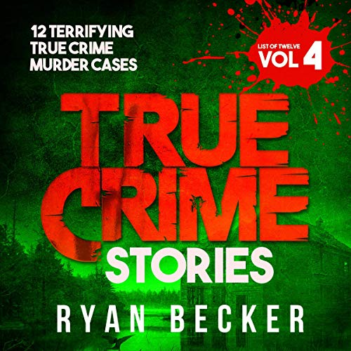 True Crime Stories, Volume 4 audiobook cover art