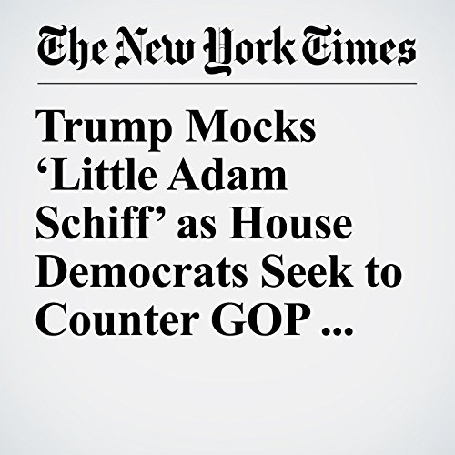Trump Mocks 'Little Adam Schiff' as House Democrats Seek to Counter GOP Memo copertina