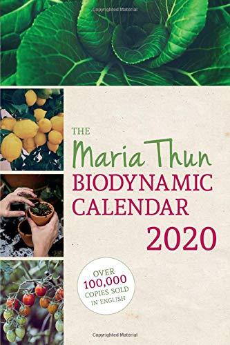 The Maria Thun Biodynamic Calendar 2020: 2020