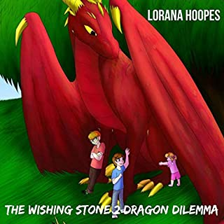The Whishing Stone 2: Dragon Dilemma audiobook cover art
