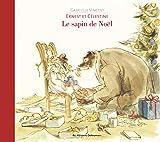 Ernest et Célestine - Le sapin de Noël - Casterman - 06/11/2013