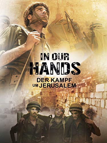 In Our Hands: Der Kampf um Jerusalem [dt./OV]