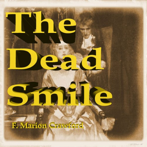 The Dead Smile audiobook cover art