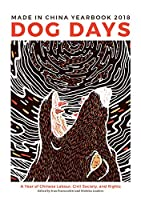 Dog Days (Made in China Yearbook 2018)