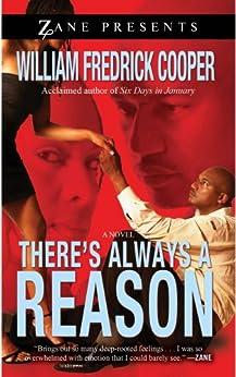 There's Always a Reason (Zane Presents) by [William Fredrick Cooper]
