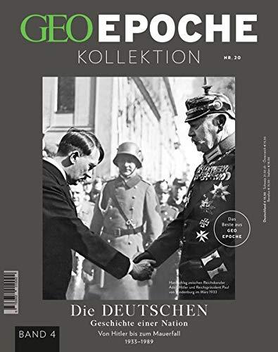 GEO Epoche KOLLEKTION / GEO Epoche KOLLEKTION 20/2020 Die Geschichte der Deutschen (in 4 Teilen) - Band 4: Das Beste aus GEO EPOCHE