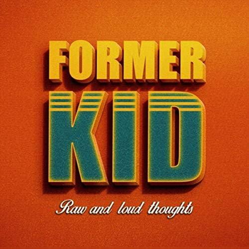 Former Kid