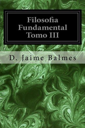 Filosofia Fundamental Tomo III: 3