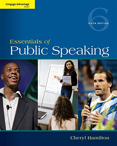 Compare Textbook Prices for Cengage Advantage Series: Essentials of Public Speaking 6 Edition ISBN 9781285159454 by Hamilton, Cheryl