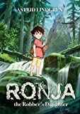 Ronja The Robber's Daughter Illustrated
